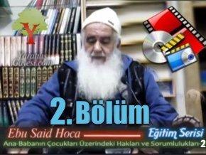 Ana Babanın Cocukları üzerindeki Hakları - Ebu Said Hoca